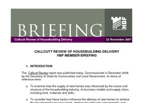 HBF Briefings - Callcutt Review of Housebuilding Delivery -22 November 2007