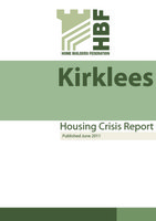 HBF Report - Kirklees Housing Crisis Report - June 2011 01