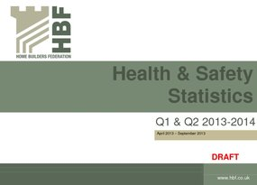 Health and Safety Q1 and Q2 2013 2014 results DRAFT