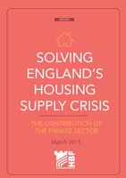 HBF Report -Solving England s Housing Supply Crisis - March 2015