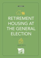 HBF Report - Retirement Housing at the General Election - April 2015