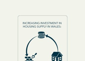 Increasing investment in housing supply in Wales - June 2016 FINAL
